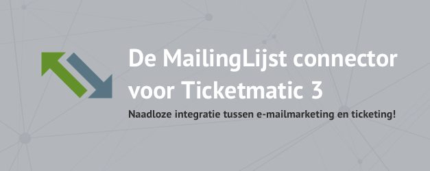 MailingLijst in combinatie met Ticketmatic