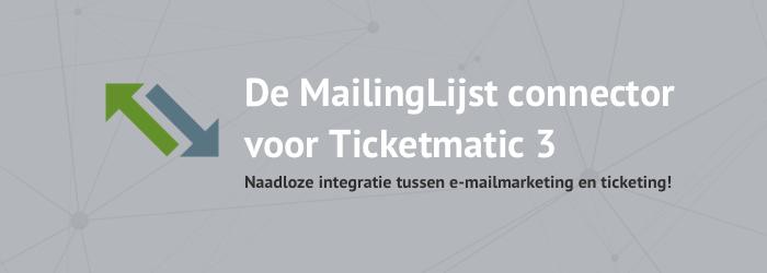 MailingLijst in combinatie met Ticketmatic